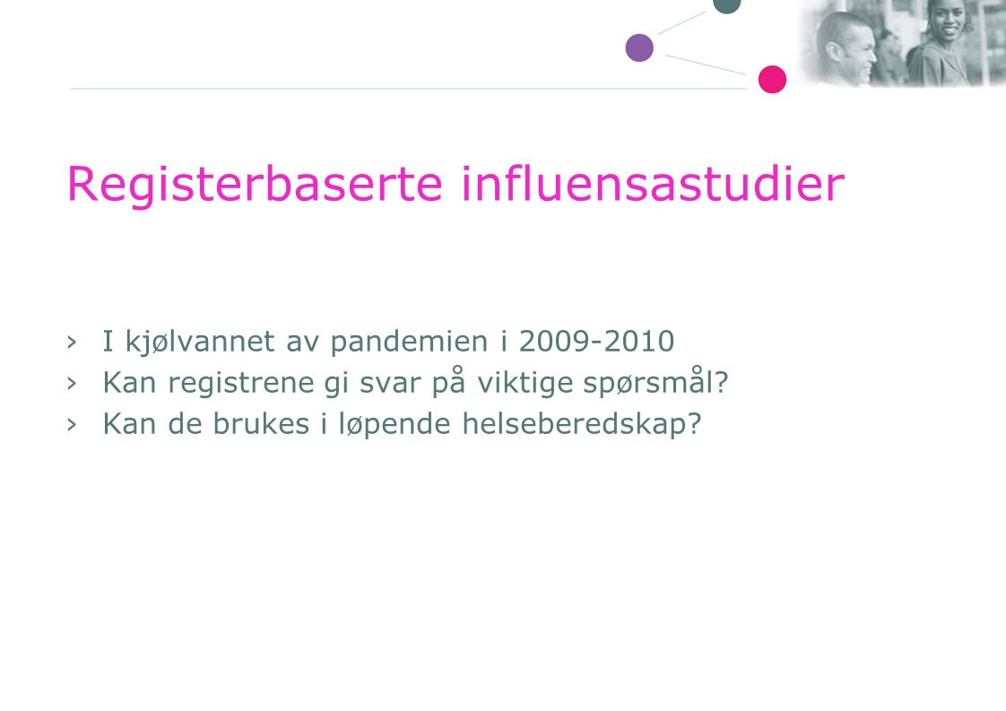 Registerbaserte influensastudier