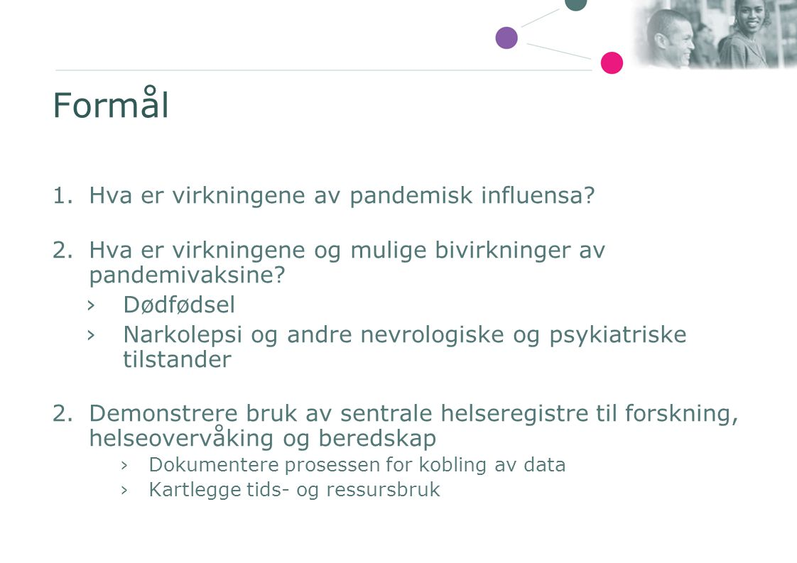 Formål Hva er virkningene av pandemisk influensa