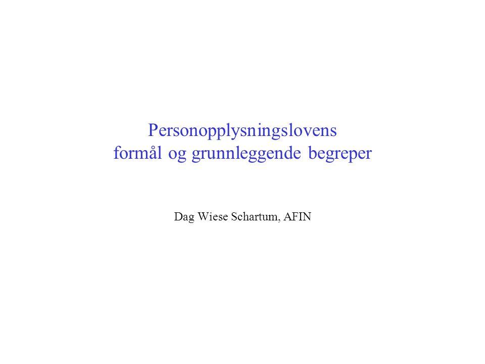 Personopplysningslovens formål og grunnleggende begreper