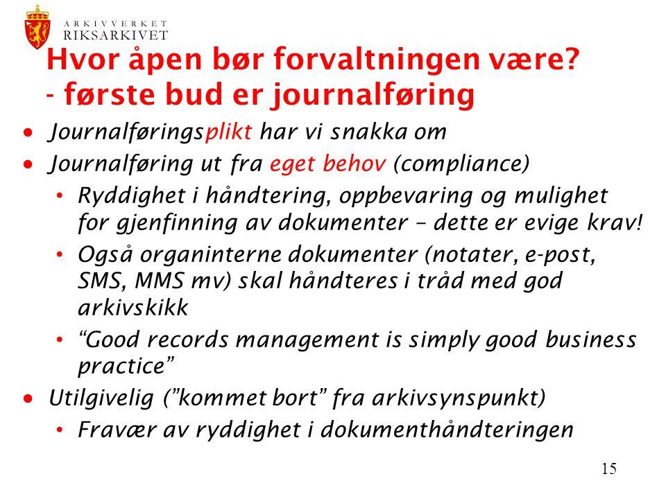 Hvor åpen bør forvaltningen være - første bud er journalføring