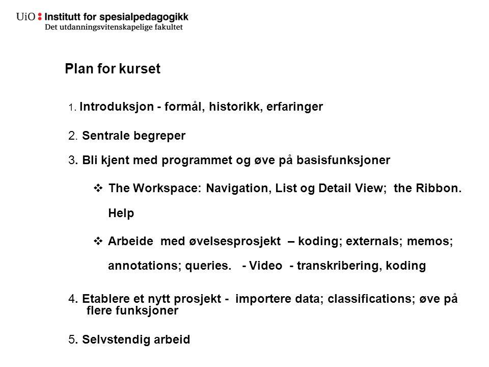 Plan for kurset 2. Sentrale begreper