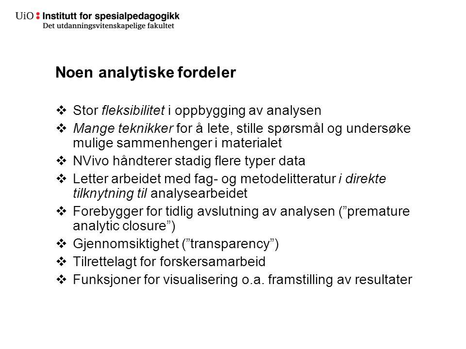 Noen analytiske fordeler