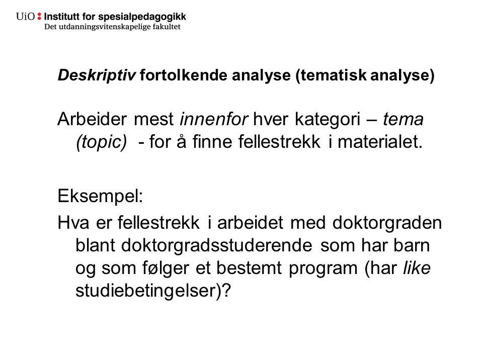Deskriptiv fortolkende analyse (tematisk analyse)