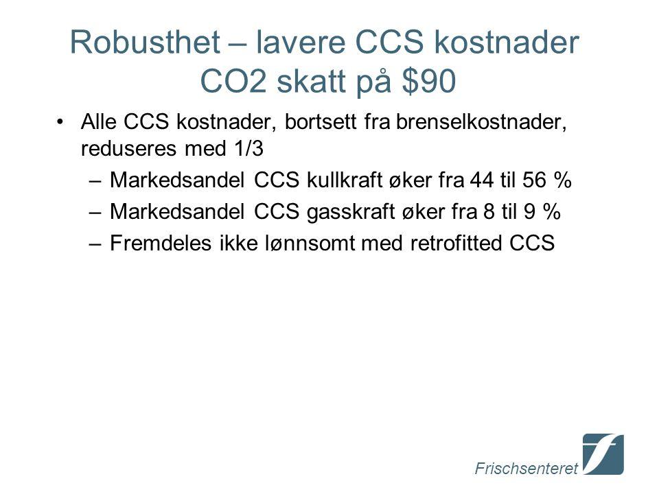 Robusthet – lavere CCS kostnader CO2 skatt på $90