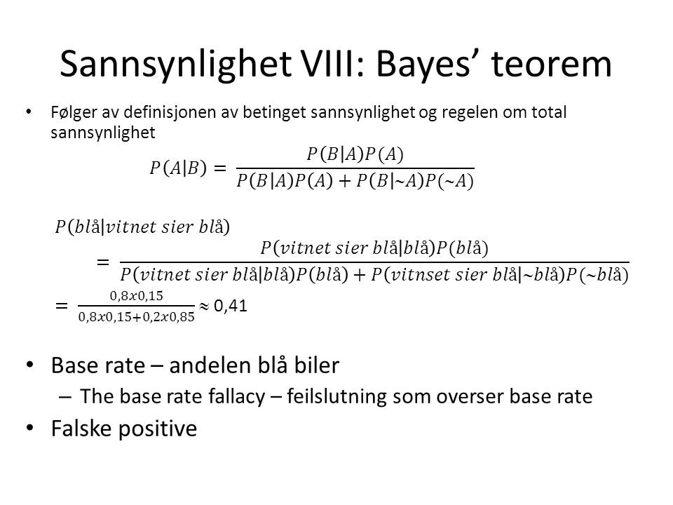 Sannsynlighet VIII: Bayes' teorem