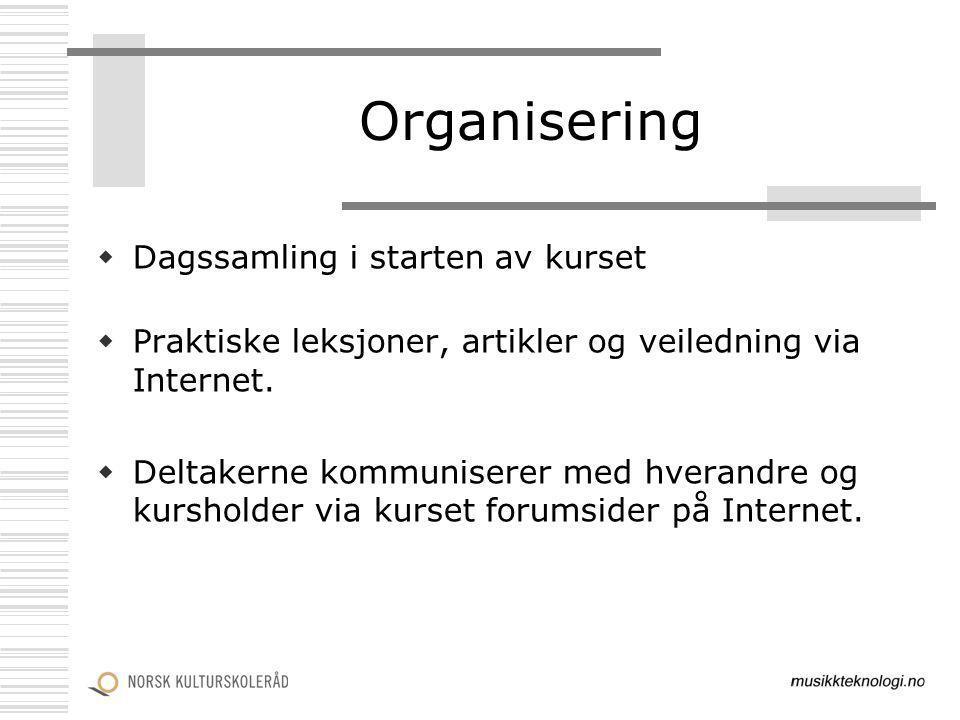 Organisering Dagssamling i starten av kurset