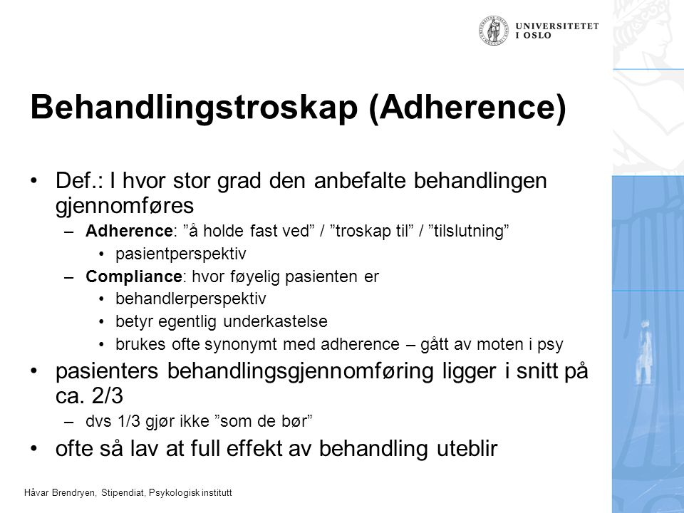 Behandlingstroskap (Adherence)