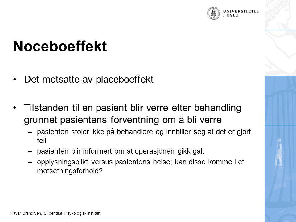 Noceboeffekt Det motsatte av placeboeffekt