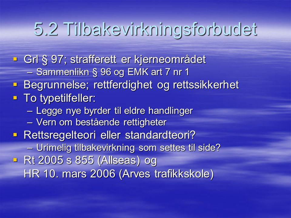 5.2 Tilbakevirkningsforbudet