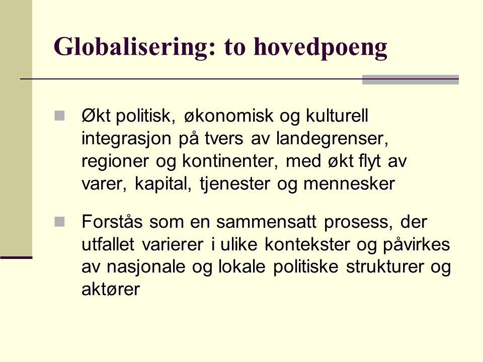 Globalisering: to hovedpoeng