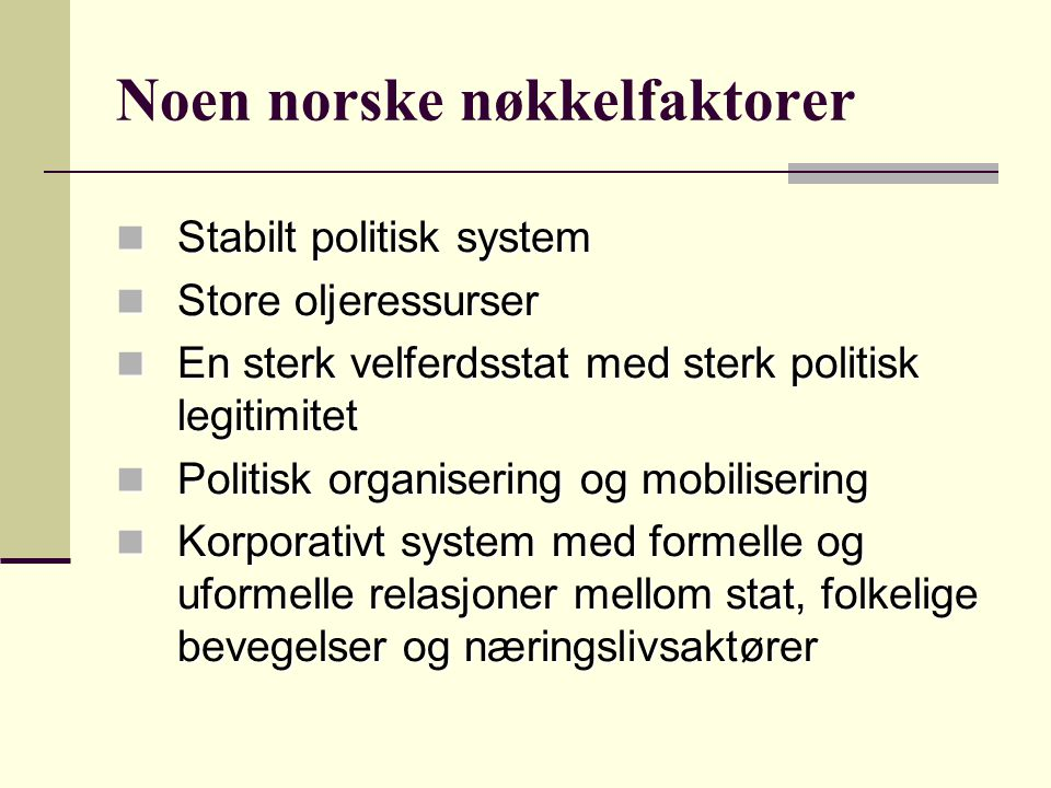 Noen norske nøkkelfaktorer