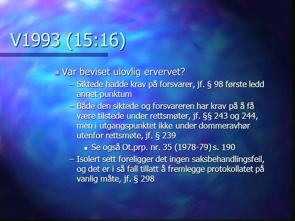 V1993 (15:16) Var beviset ulovlig ervervet