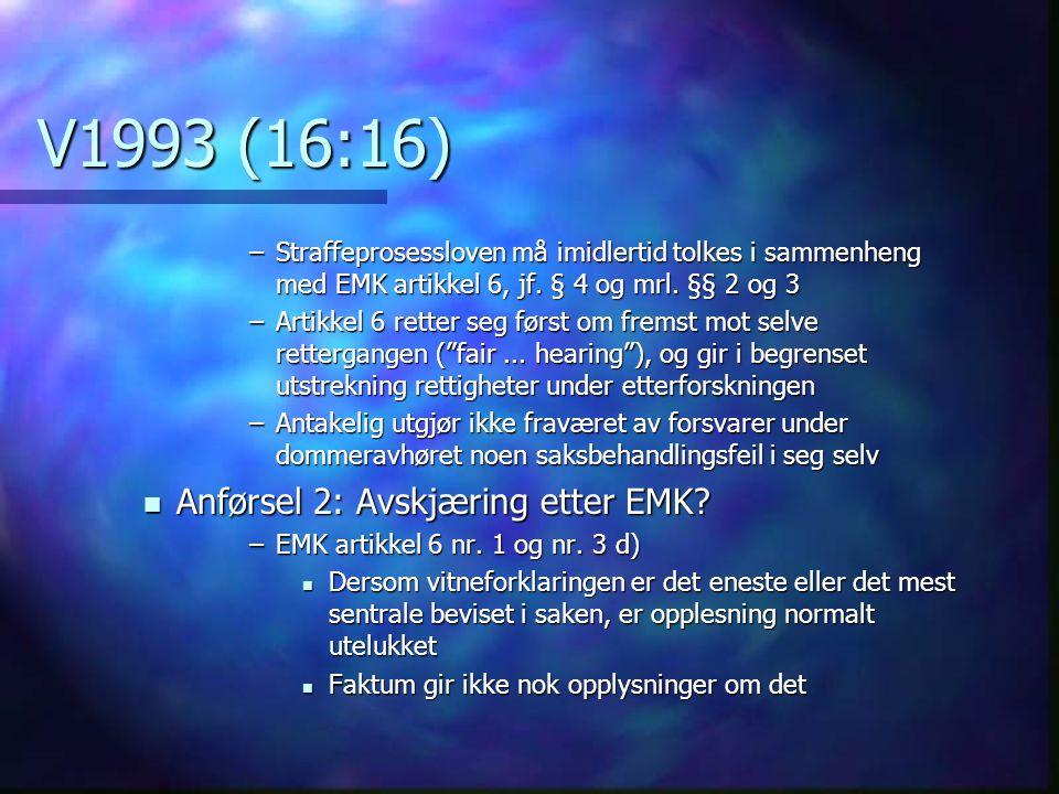 V1993 (16:16) Anførsel 2: Avskjæring etter EMK