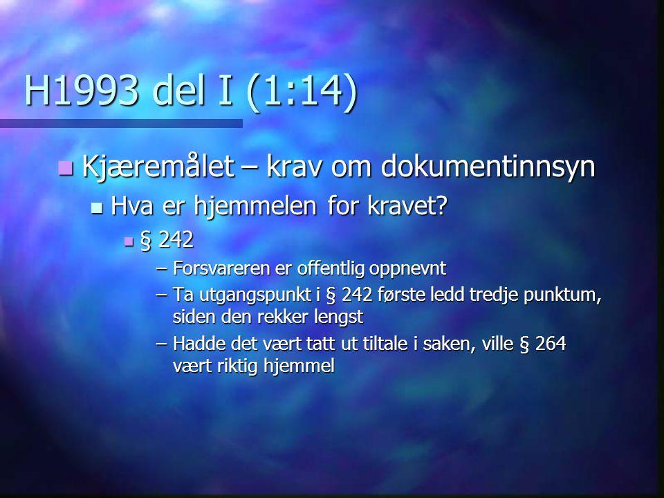 H1993 del I (1:14) Kjæremålet – krav om dokumentinnsyn