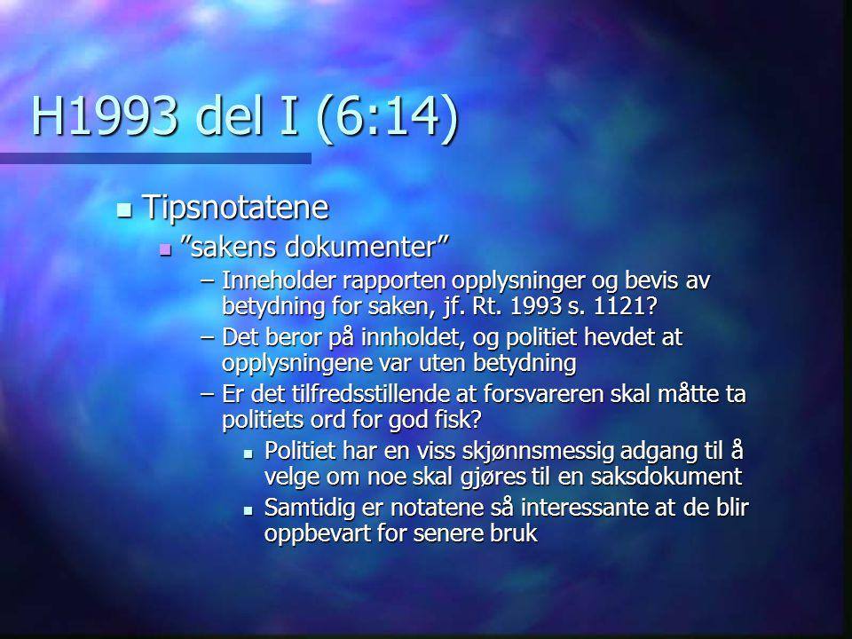 H1993 del I (6:14) Tipsnotatene sakens dokumenter