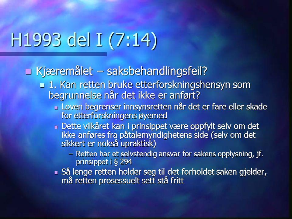 H1993 del I (7:14) Kjæremålet – saksbehandlingsfeil
