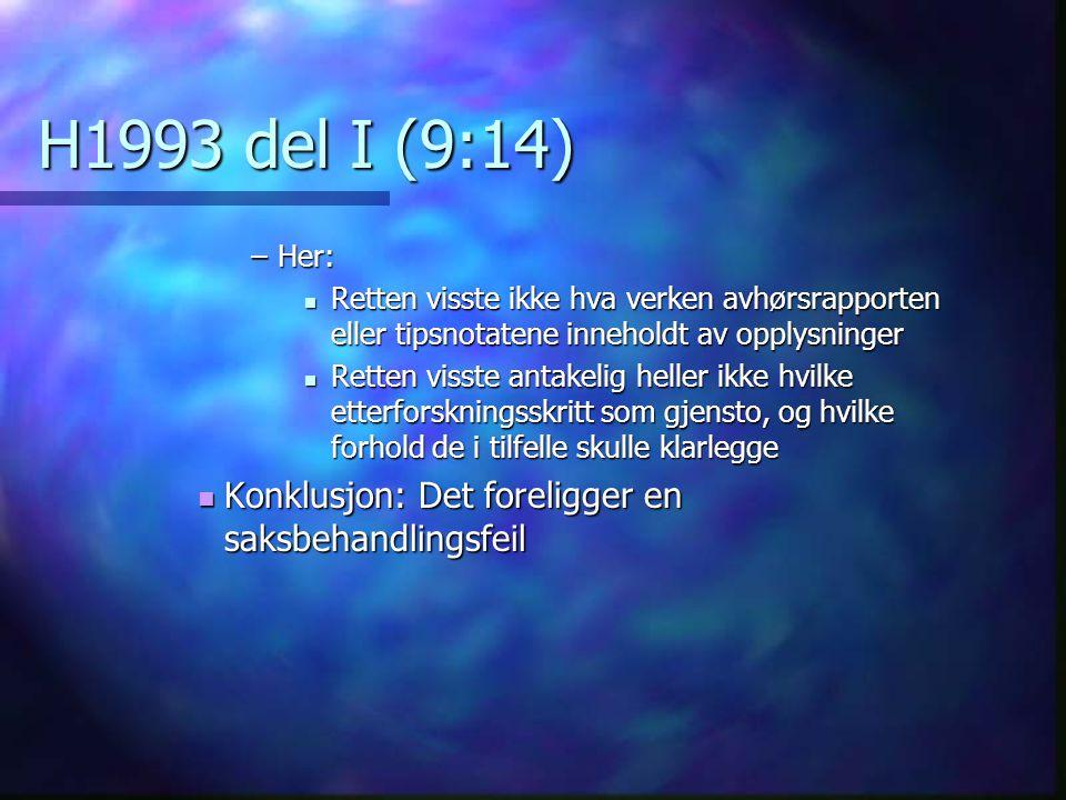 H1993 del I (9:14) Konklusjon: Det foreligger en saksbehandlingsfeil