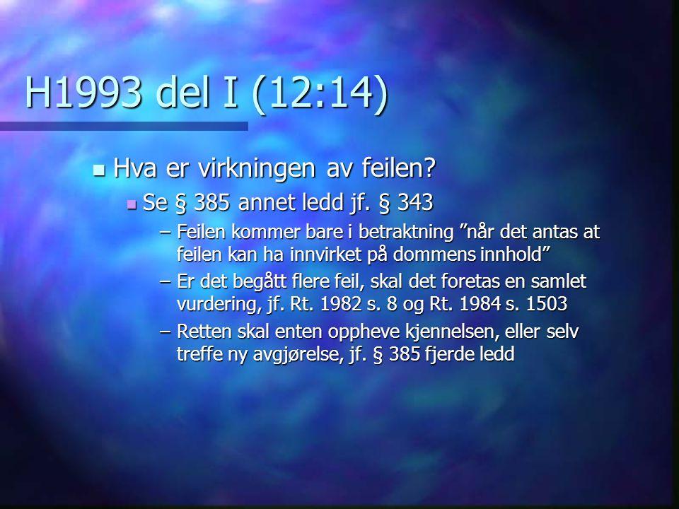 H1993 del I (12:14) Hva er virkningen av feilen