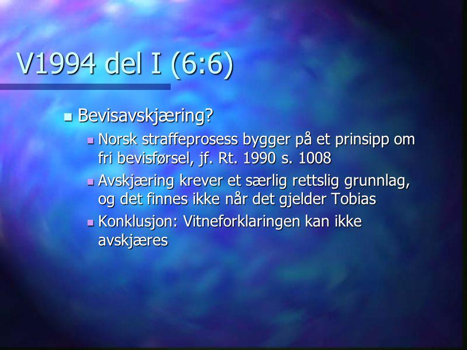 V1994 del I (6:6) Bevisavskjæring