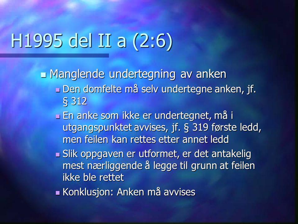 H1995 del II a (2:6) Manglende undertegning av anken
