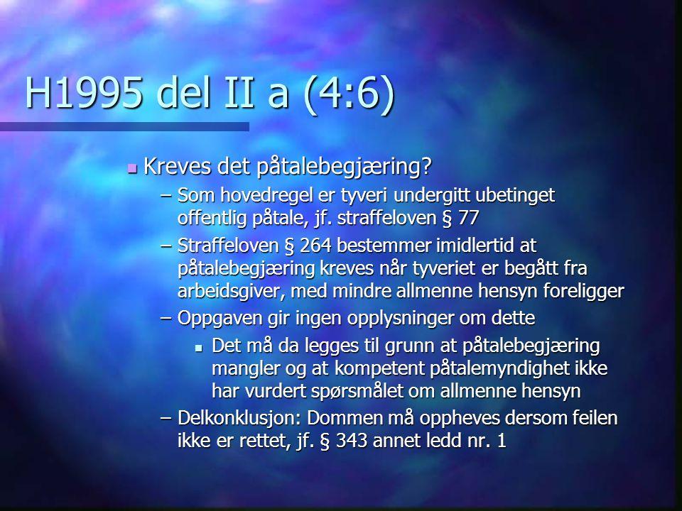H1995 del II a (4:6) Kreves det påtalebegjæring