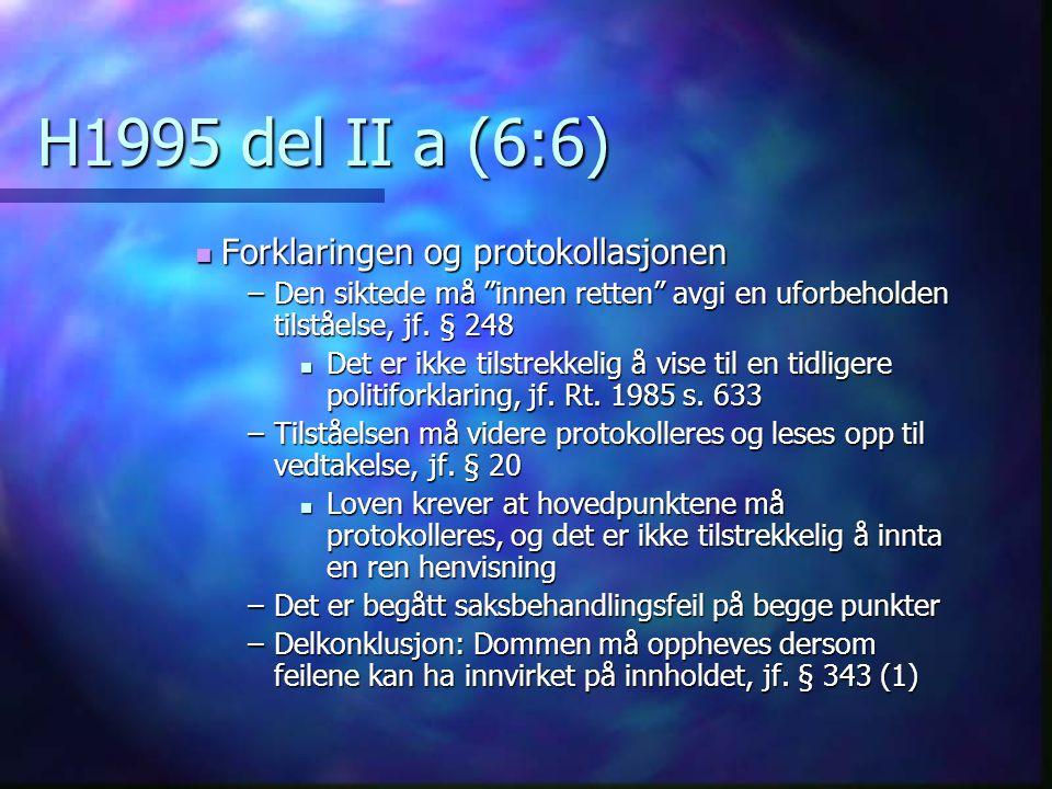 H1995 del II a (6:6) Forklaringen og protokollasjonen