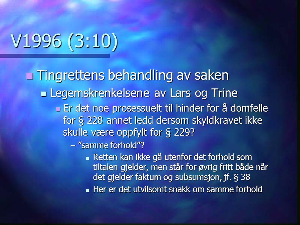 V1996 (3:10) Tingrettens behandling av saken
