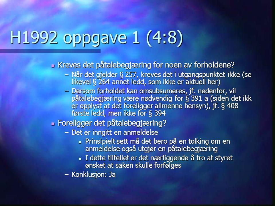 H1992 oppgave 1 (4:8) Kreves det påtalebegjæring for noen av forholdene