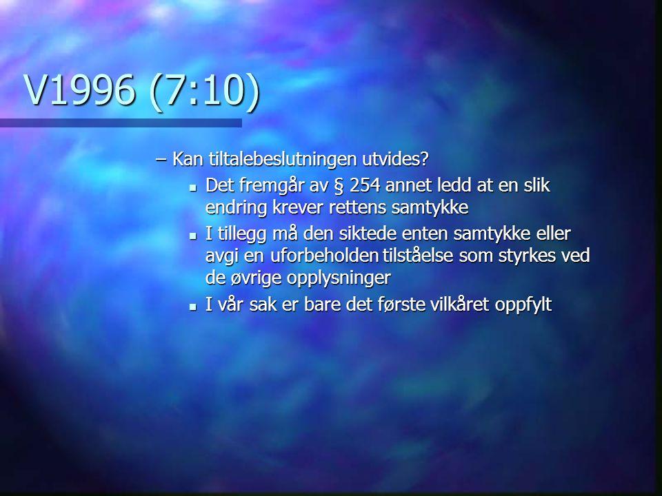V1996 (7:10) Kan tiltalebeslutningen utvides