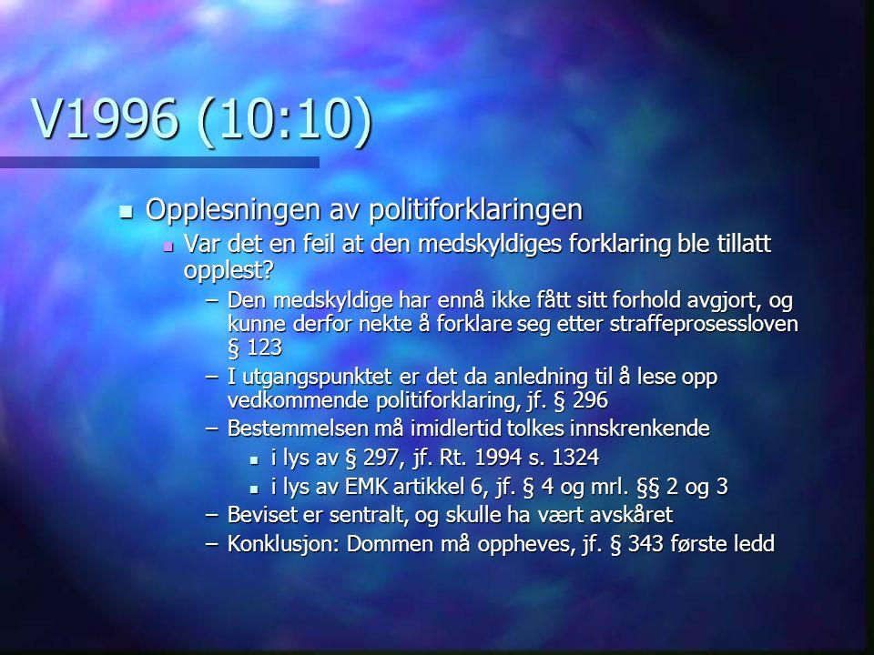 V1996 (10:10) Opplesningen av politiforklaringen