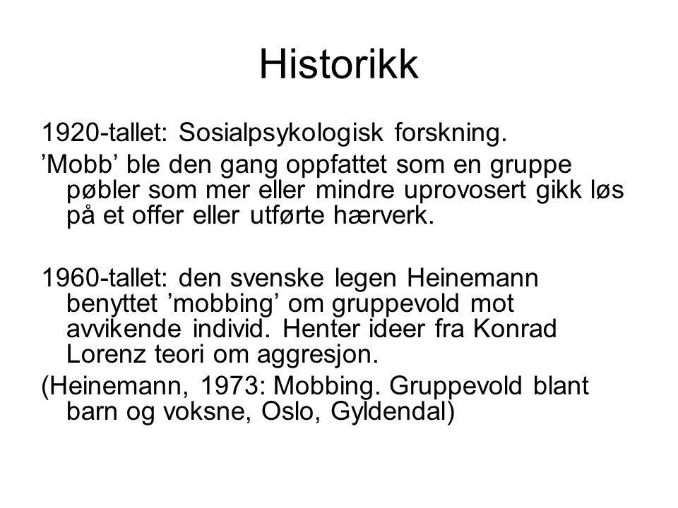 Historikk 1920-tallet: Sosialpsykologisk forskning.