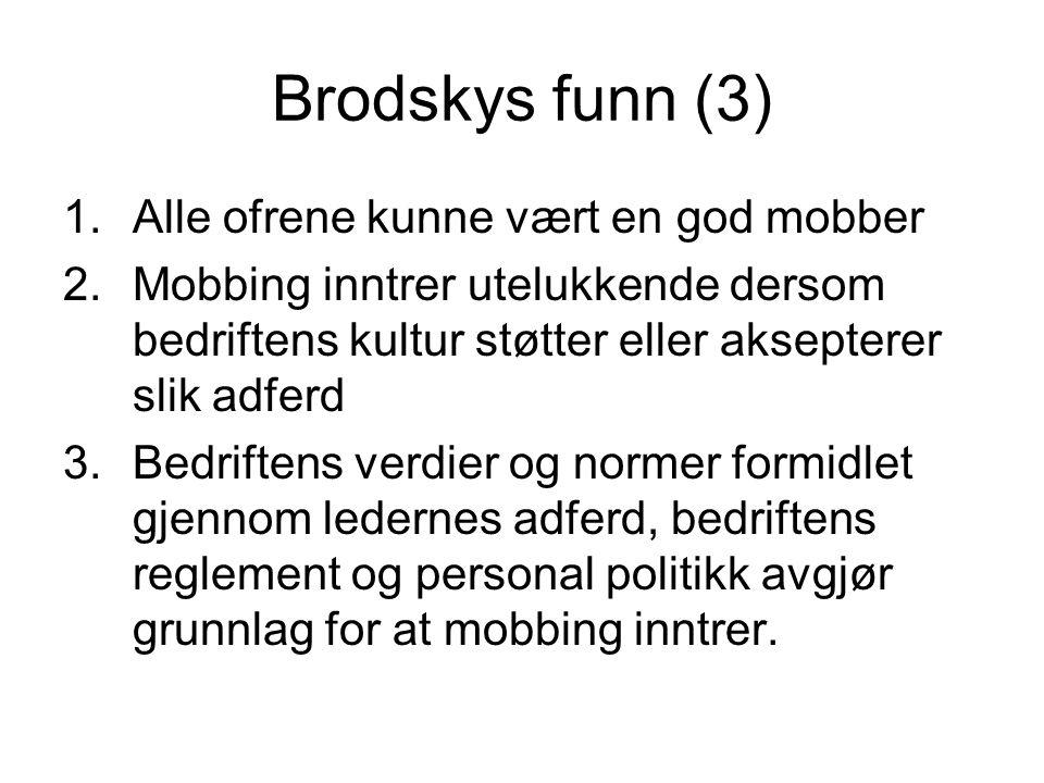 Brodskys funn (3) Alle ofrene kunne vært en god mobber