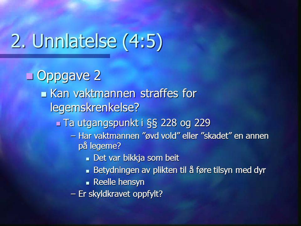 2. Unnlatelse (4:5) Oppgave 2