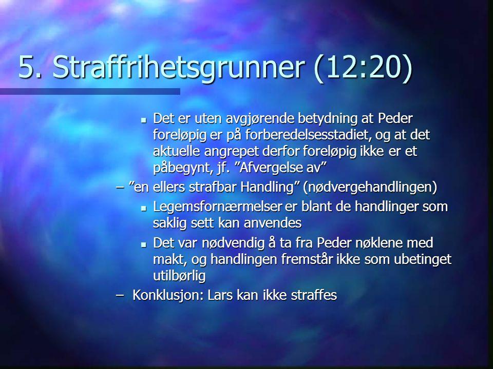 5. Straffrihetsgrunner (12:20)
