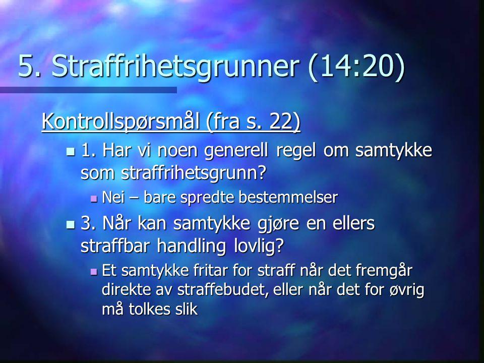 5. Straffrihetsgrunner (14:20)