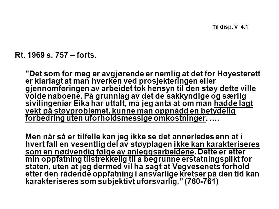 Til disp. V 4.1 Rt. 1969 s. 757 – forts.