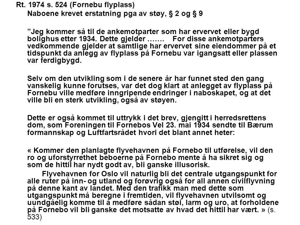 Rt. 1974 s. 524 (Fornebu flyplass)