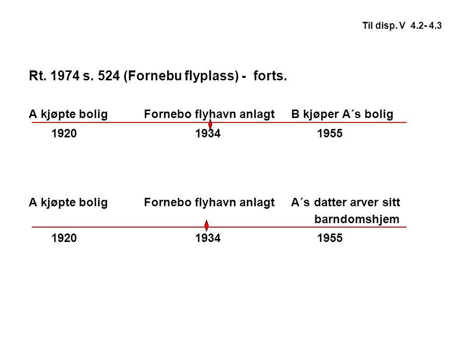 Rt. 1974 s. 524 (Fornebu flyplass) - forts.