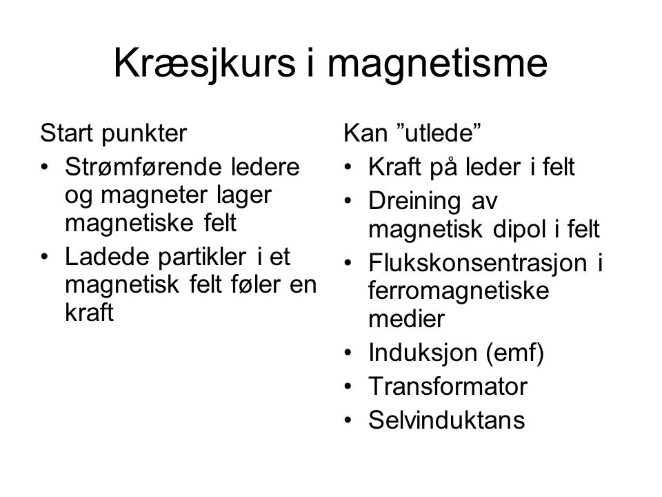 Kræsjkurs i magnetisme