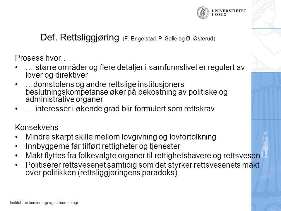 Def. Rettsliggjøring (F. Engelstad, P. Selle og Ø. Østerud)