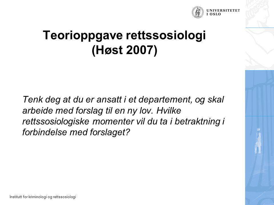 Teorioppgave rettssosiologi (Høst 2007)