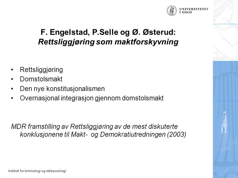 F. Engelstad, P.Selle og Ø. Østerud: Rettsliggjøring som maktforskyvning