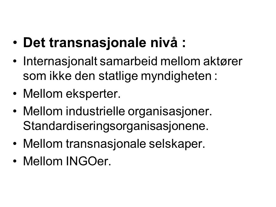Det transnasjonale nivå :