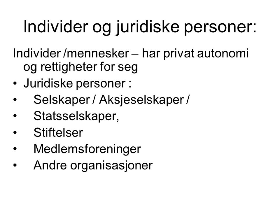 Individer og juridiske personer: