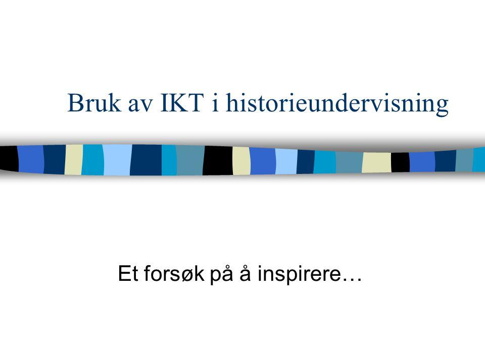 Bruk av IKT i historieundervisning
