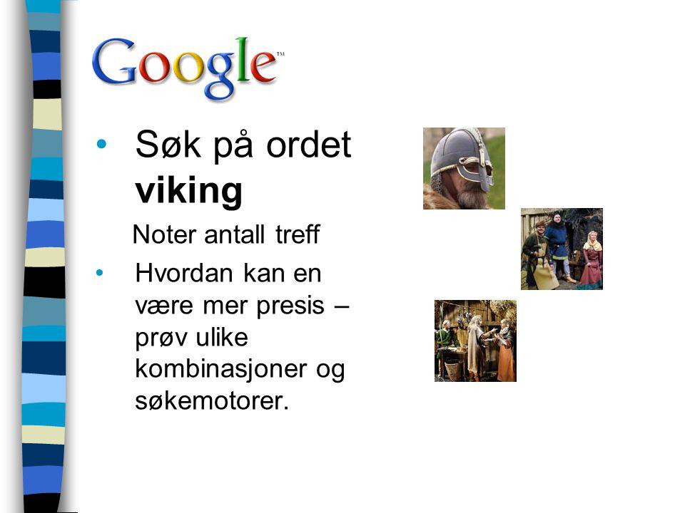 Søk på ordet viking Noter antall treff