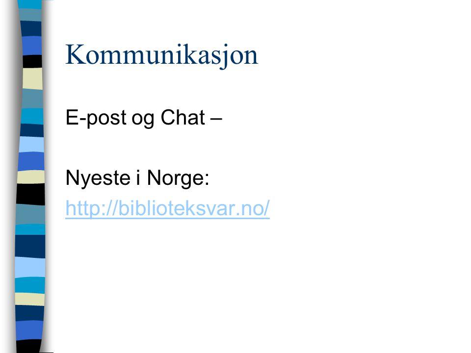Kommunikasjon E-post og Chat – Nyeste i Norge: