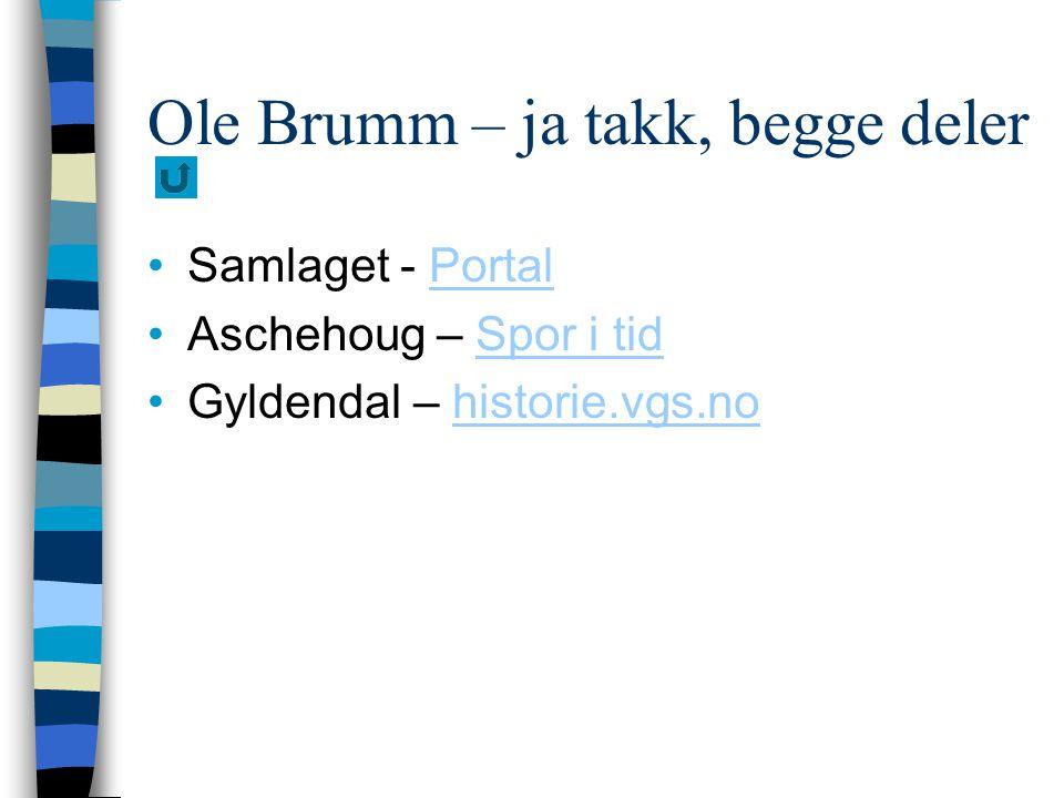 Ole Brumm – ja takk, begge deler