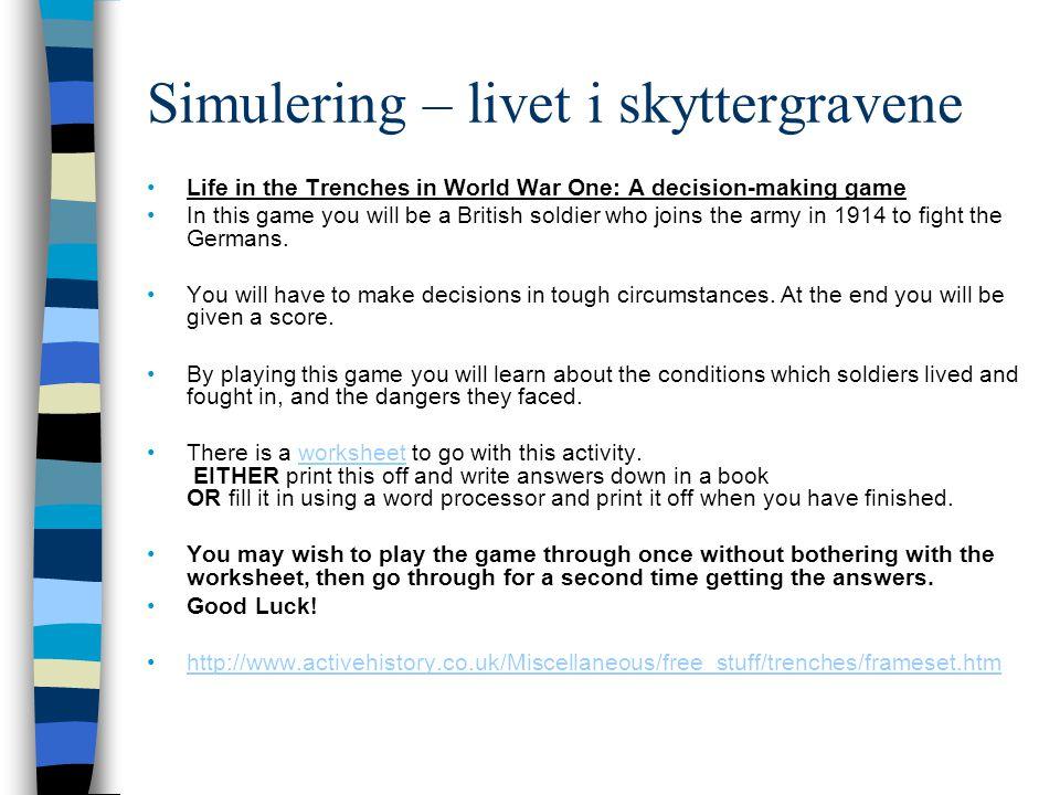 Simulering – livet i skyttergravene