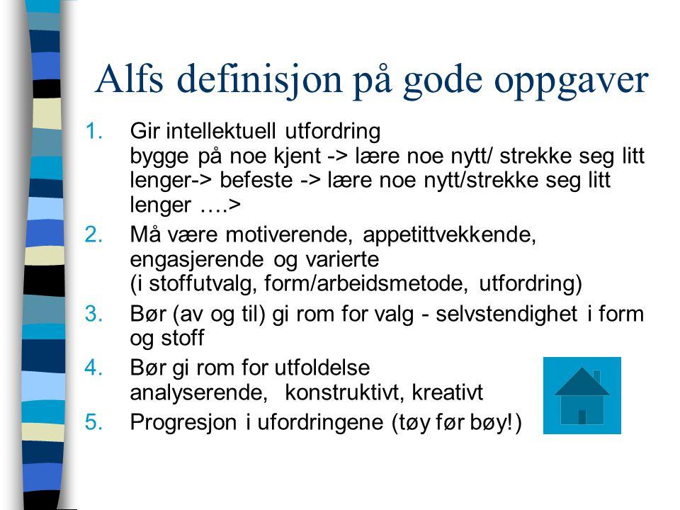 Alfs definisjon på gode oppgaver